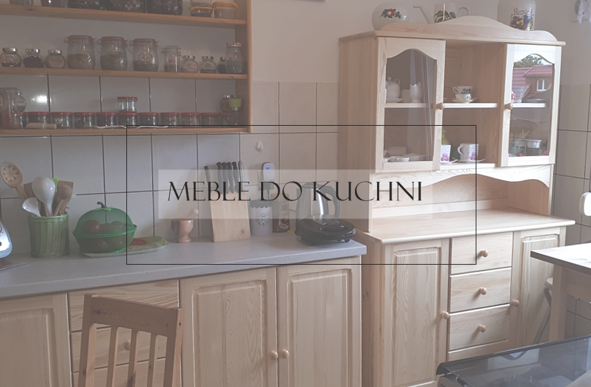Drewniane Meble Do Kuchni Meble Deja Producent Mebli Drewnianych